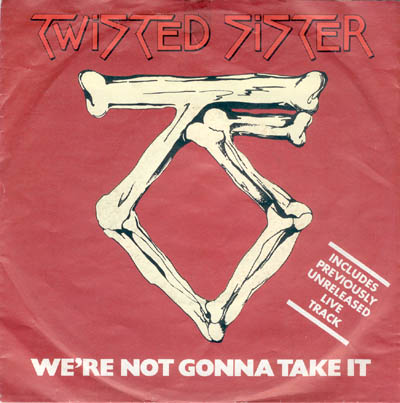 Twisted Sister-We're Not Gonna Take It02.jpg
